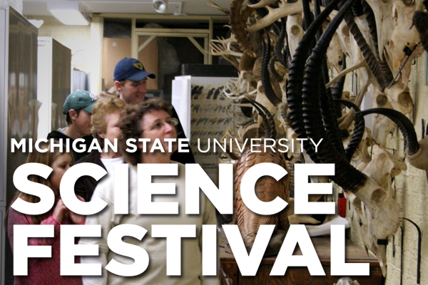 Michigan State University Science Festival