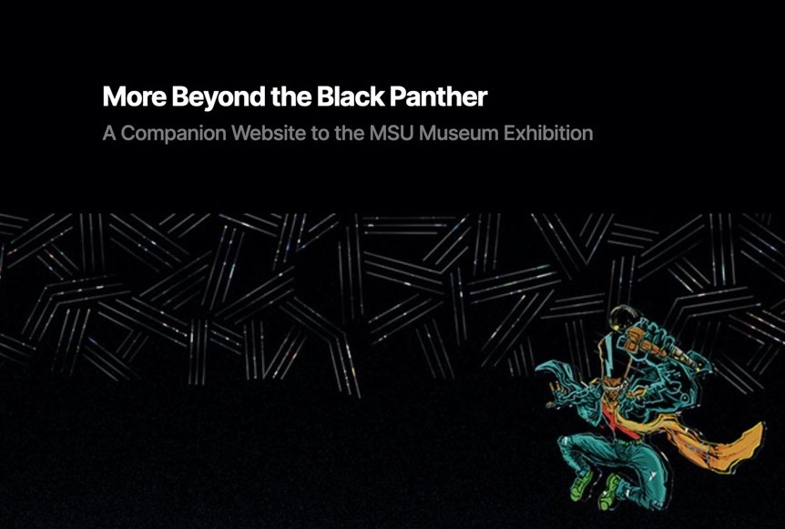 """Cartoon image on patterned background with text """"More Beyond the Black Panther, A Companion Webiste to the MSU Museum Exhibition"""""""