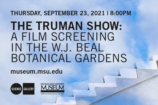 The Truman Show: A Film Screening in the W.J. Beal Botanical Gardens